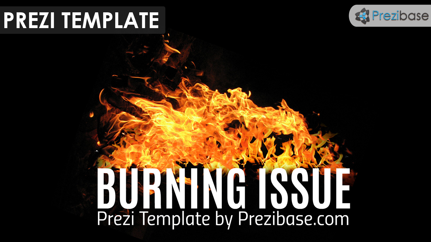 Fire and flames prezi template for burning issue