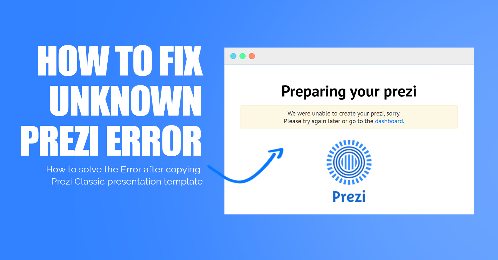 please-try-again-later-unable-to-create-your-prezi