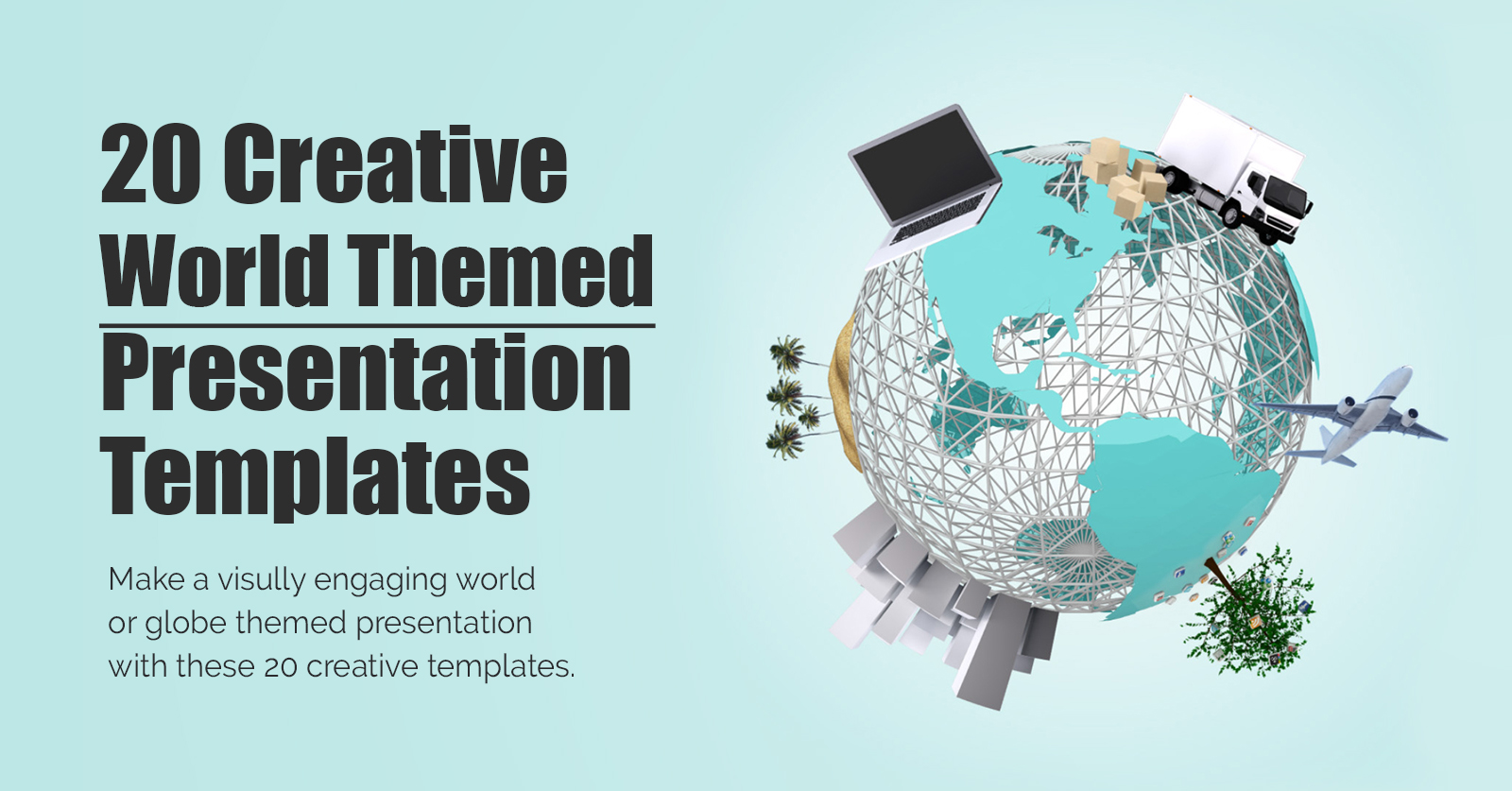 creative-best-world-themed-presentation-templates